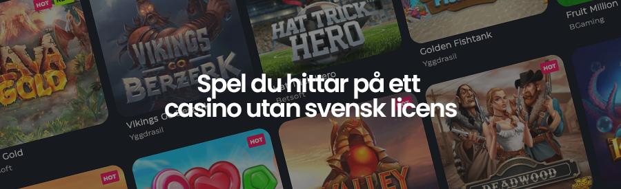 Spel du hittar hos casino utan svensk licens