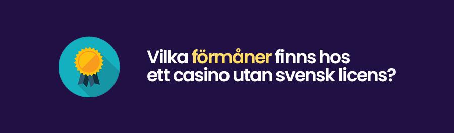 Andra förmåner hos casinon utan svensk licens